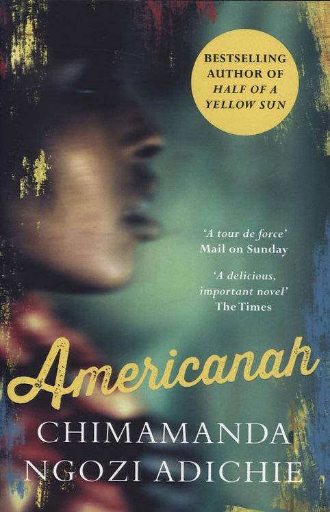 Americanah by Chimamanda Ngoz Adichie