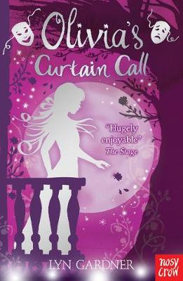 Olivia's Curtain Call by Lyn Gardner
