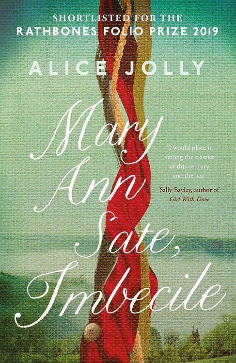 Mary Ann Sate, Imbecile Alice Jolly