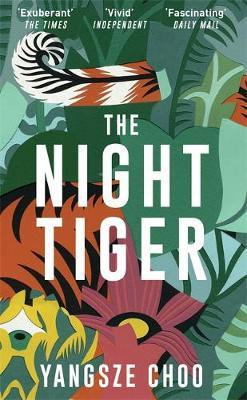The Night Tiger: The Reese Witherspoon Book Club Pick Yangsze Choo