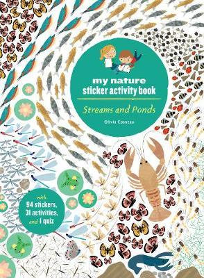 Streams and Ponds: My Nature Sticker Activity Book by Olivia Cosneau