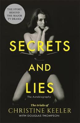 Secrets and Lies: The Trials of Christine Keeler Christine Keeler