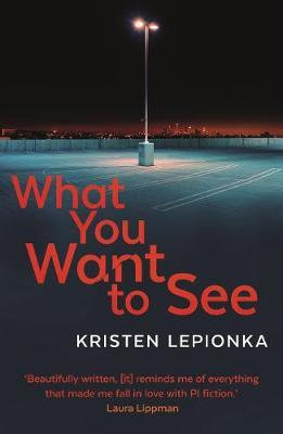 What You Want to See Kristen Lepionka