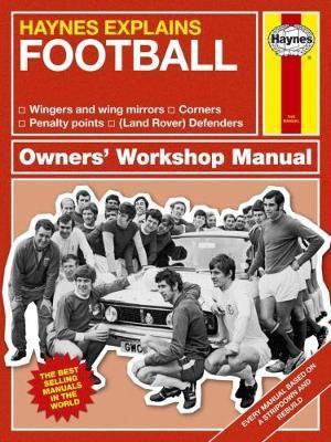 Football: Haynes Explains by Boris Starling