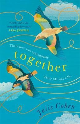 Together: a Richard and Judy Book Club summer read 2018 Julie Cohen