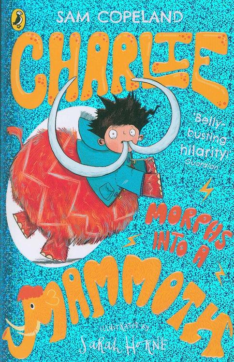 Charlie Morphs Into a Mammoth Sam Copeland