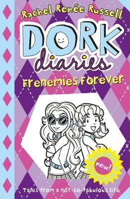 Dork Diaries: Frenemies Forever Rachel Renee Russell