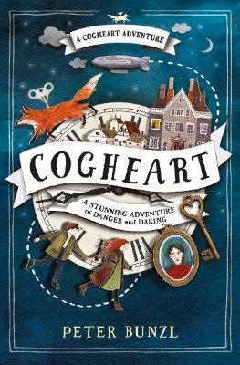 Cogheart by Peter Bunzl