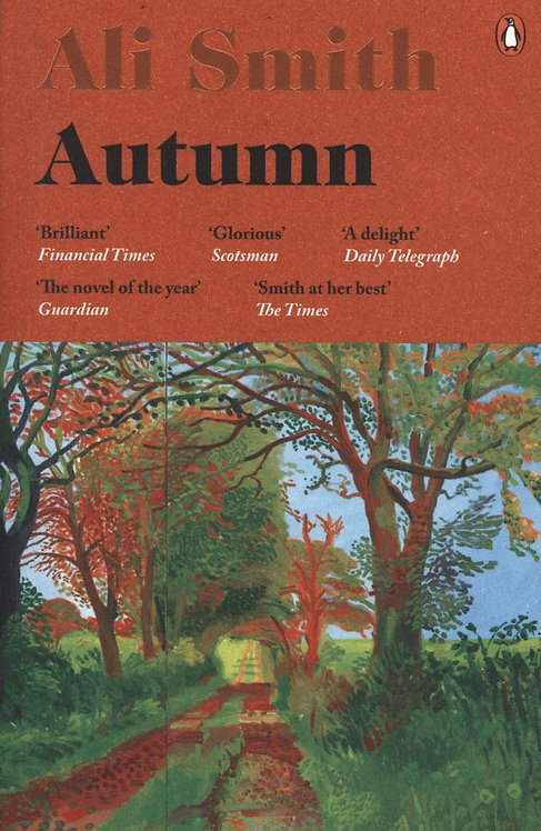 Autumn: Longlisted for the Man Booker Prize 2017 by Ali Smith