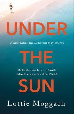 Under the Sun Lottie Moggach