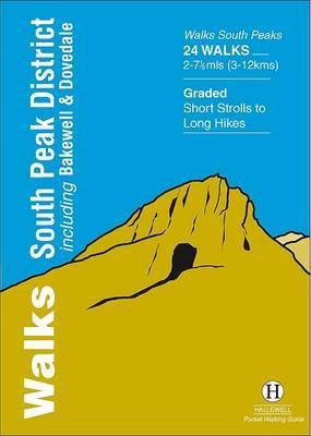 Walks South Peak District: Including Bakewell and Dovedale by Richard Hallewell