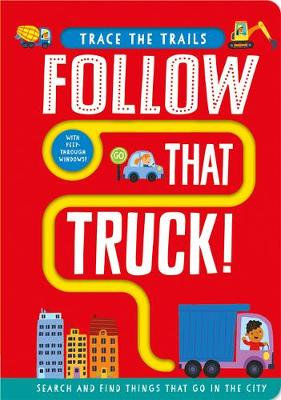 Follow That Truck! by Georgie Taylor