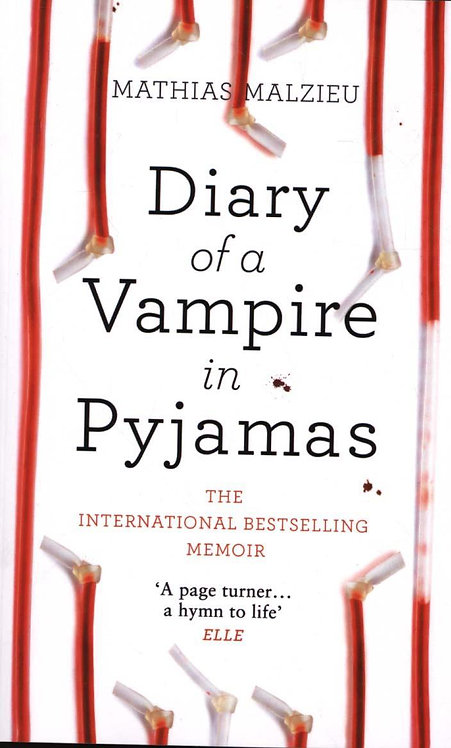 Diary of a Vampire in Pyjamas Mathias Malzieu