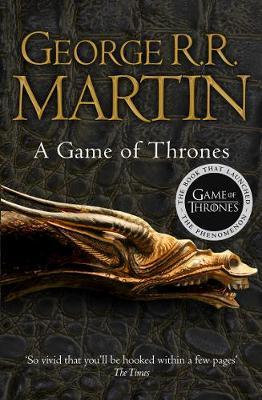 A Game of Thrones: Book 1 of a Song of Ice and Fire by George R. R. Martin