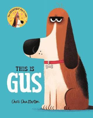 This Is Gus by Chris Chatterton