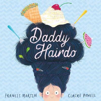 Daddy Hairdo by Francis Martin