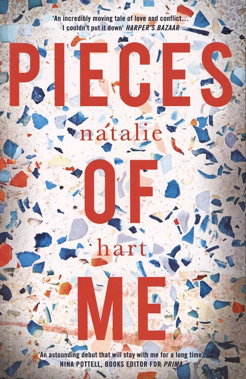 Pieces of Me - Shortlisted for Costa First Novel Award Natalie Hart
