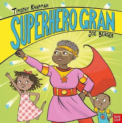 Superhero Gran by Timothy Knapman