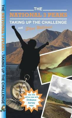 The National 3 Peaks - Taking Up the Challenge by Steve Williams