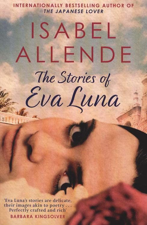 The Stories of Eva Luna Isabel Allende