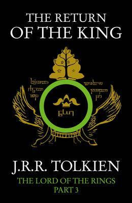 The Return of the King: The Lord of the Rings, Part 3 by J. R. R. Tolkien