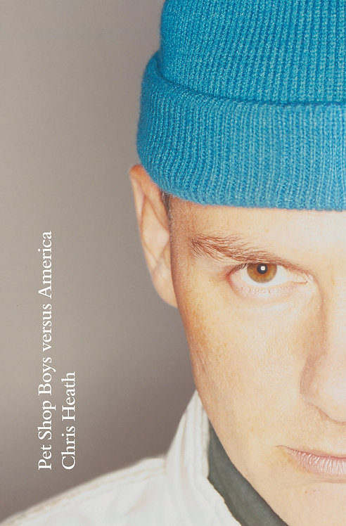 Pet Shop Boys versus America by Chris Heath