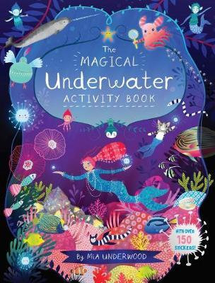 The Magical Underwater Activity Book by Mia Underwood