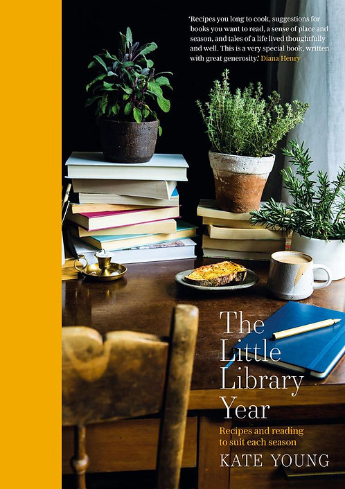 The Little Library Year: Recipes and reading to suit each season by Kate Young