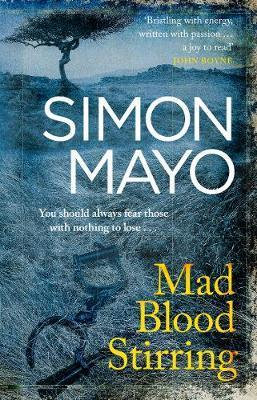 Mad Blood Stirring Simon Mayo