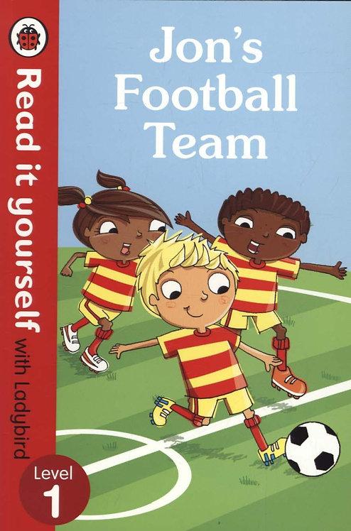 Jon's Football Team - Read it yourself with Ladybird: Level 1