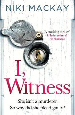 I, Witness by Niki Mackay