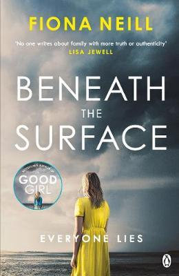 Beneath the Surface by Fiona Neill