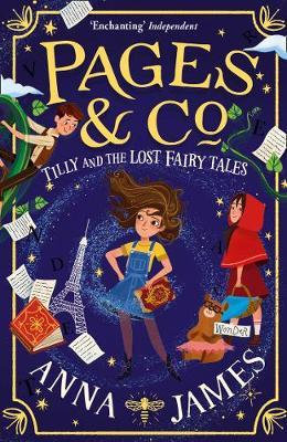 Pages & Co.: Tilly and the Lost Fairy Tales (Pages & Co., Book 2) Anna James