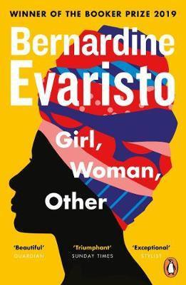 Girl, Woman, Other: WINNER OF THE BOOKER PRIZE 2019 Bernardine Evaristo
