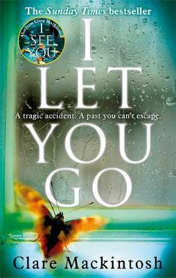I Let You Go Clare Mackintosh