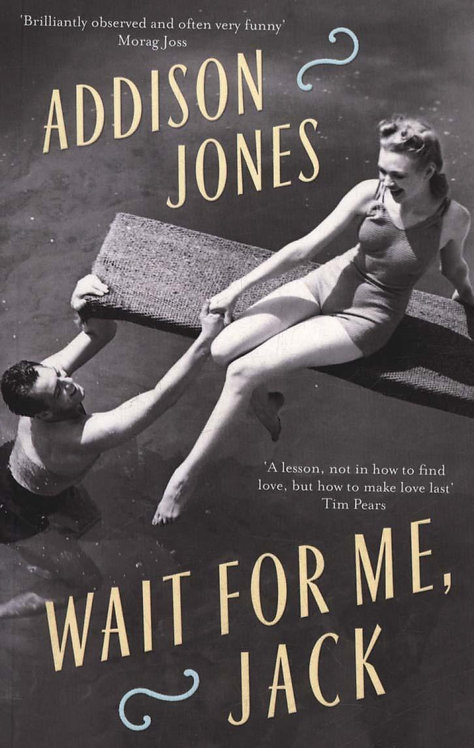 Wait for Me, Jack Addison Jones