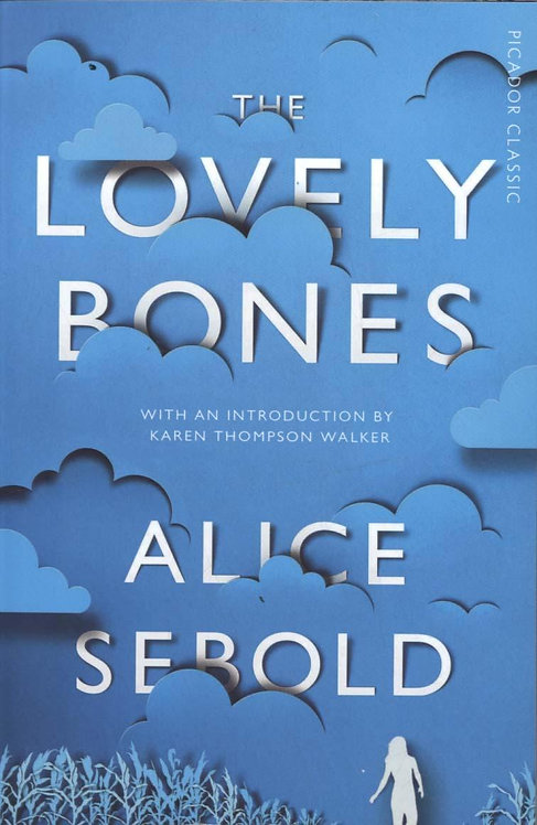 The Lovely Bones: Picador Classic by Alice Sebold