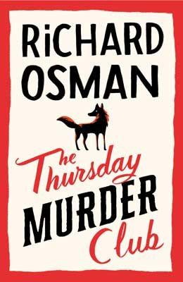 The Thursday Murder Club by Richard Osman