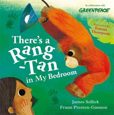 There's a Rang-Tan in My Bedroom by James Sellick