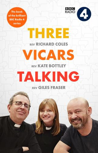 Three Vicars Talking by Richard Coles