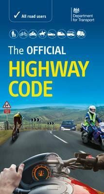 The Official Highway Code: 2015 Britain: Depart Great