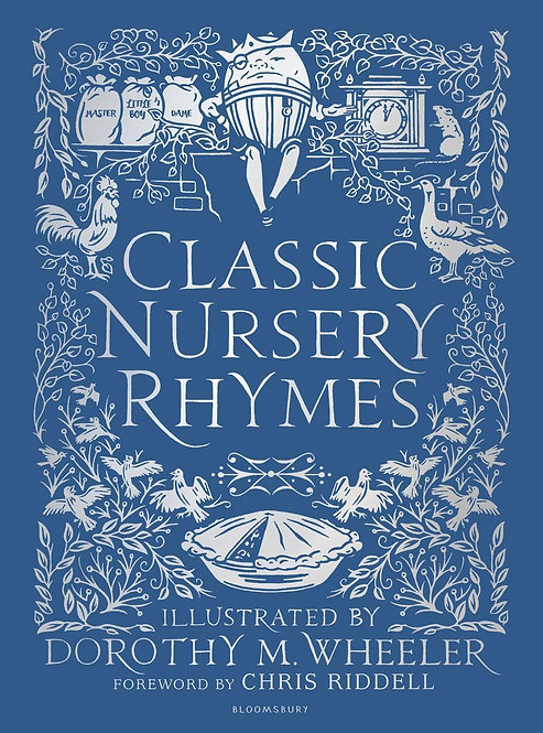 Classic Nursery Rhymes by Dorothy M Wheeler