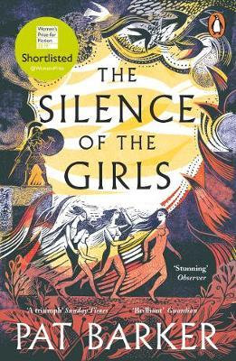 The Silence of the Girls Pat Barker