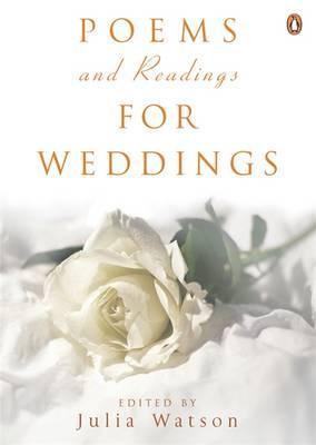 Poems And Readings For Weddings by Julia Watson
