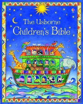 The Usborne Children's Bible by Heather Amery