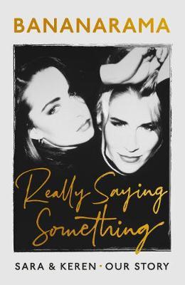 Really Saying Something by Sara Dallin