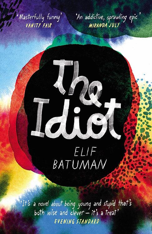 The Idiot Elif Batuman