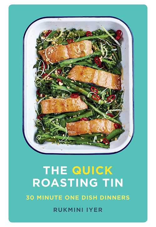 The Quick Roasting Tin Rukmini Iyer