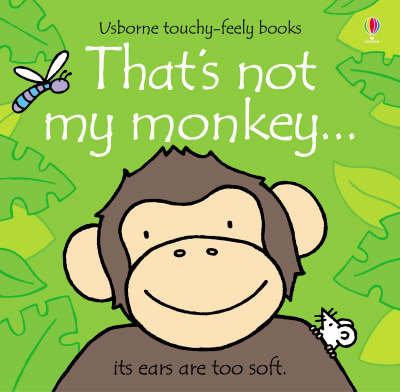 That's Not My Monkey by Fiona Watt
