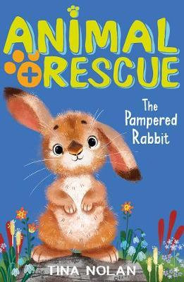 The Pampered Rabbit by Tina Nolan